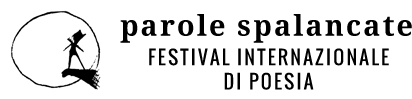 Parole spalancate Festival Internazionale di Poesia